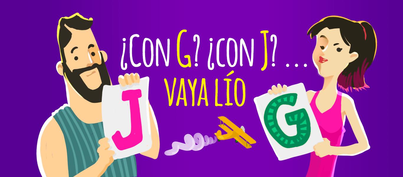 palabras con g o con j